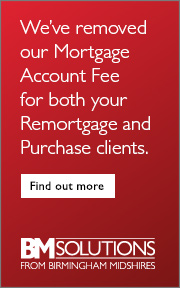 We've removed our Mortgage Account Fee for both your Remortgage and Purchase clients.
